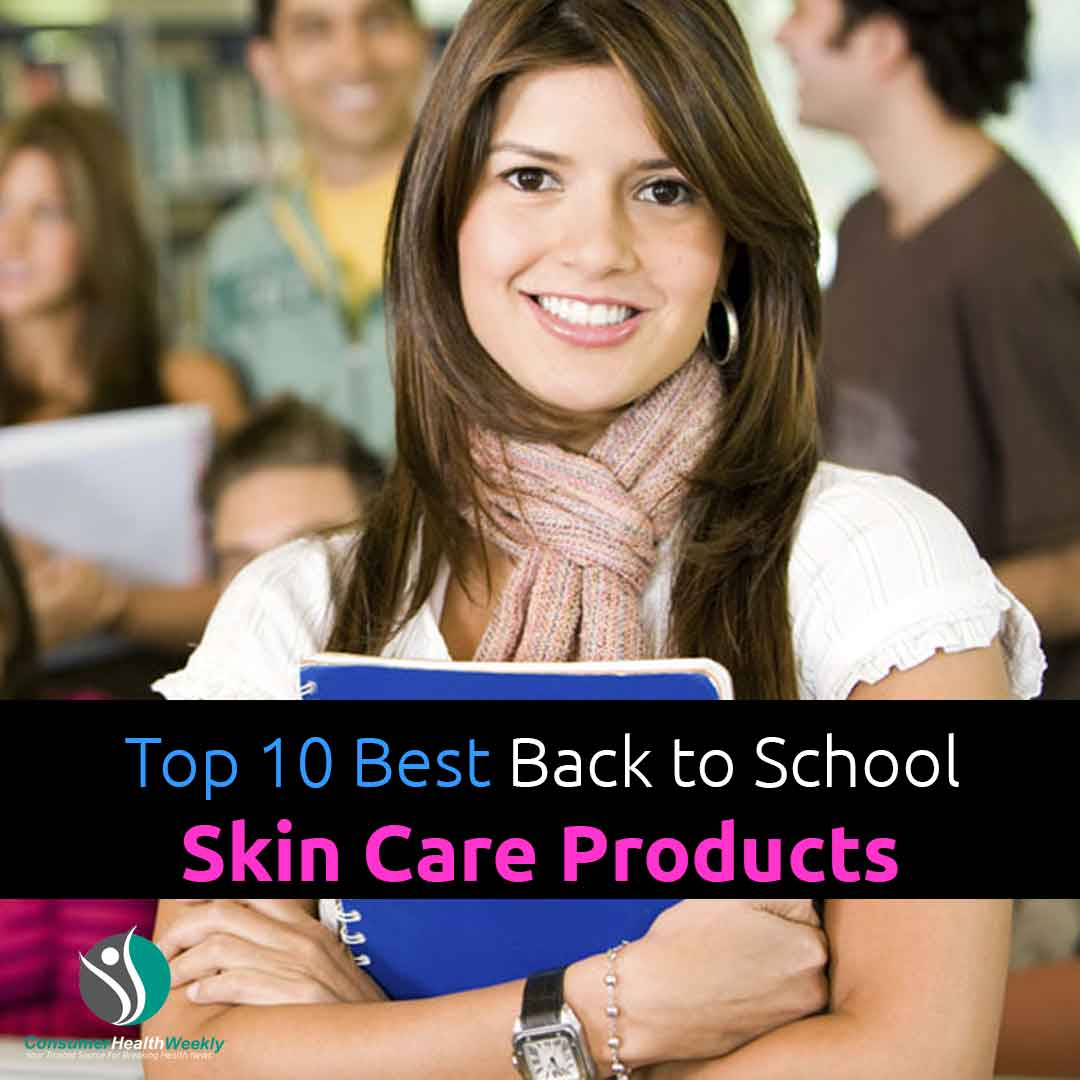 Top 10 Best Back to School Skin Care Products