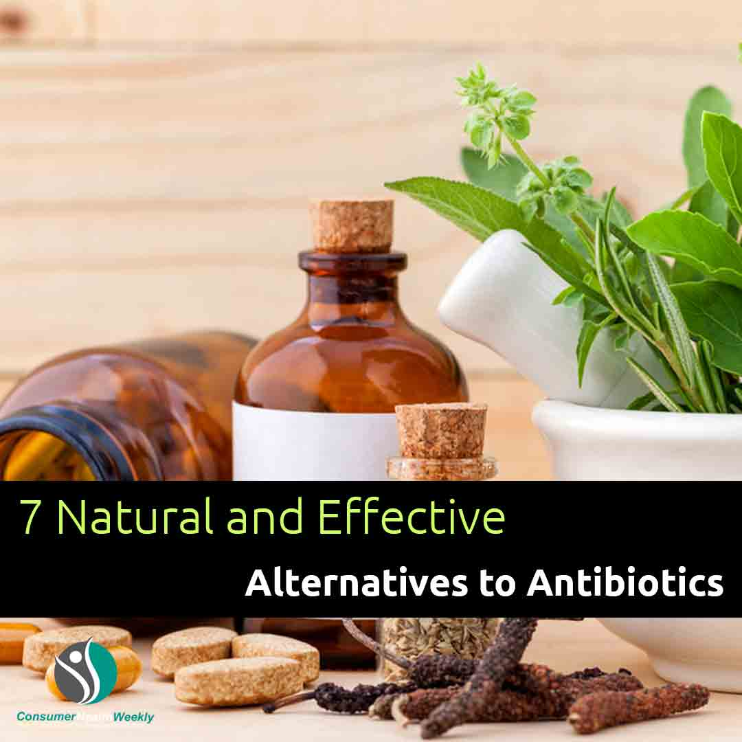 Natural and Effective Alternatives to Antibiotics